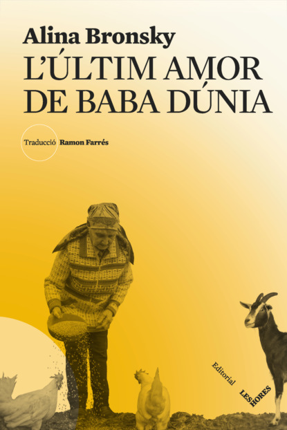 Alina Bronsky L'últim amor de Baba Dúnia