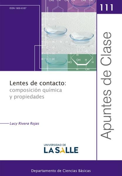 Фото - Lucy Rivera Rojas Lentes de contacto: composición química y propiedades sergio gaviria melo química para geología