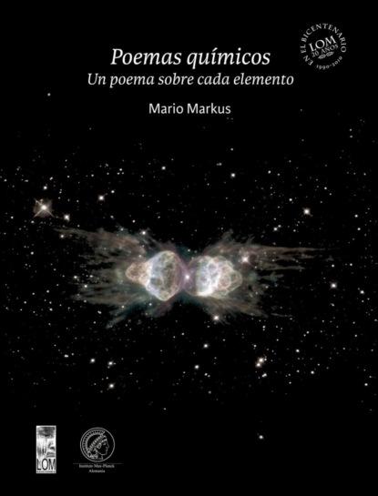Фото - Mario Markus Kaplán Poemas químicos joan margarit un mal poema ensucia el mundo