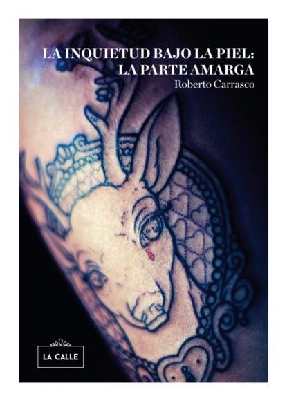 Фото - Roberto Carrasco Calvente La inquietud bajo la piel: la parte amarga roberto moncayo atlas de ultrasonido en ginecología