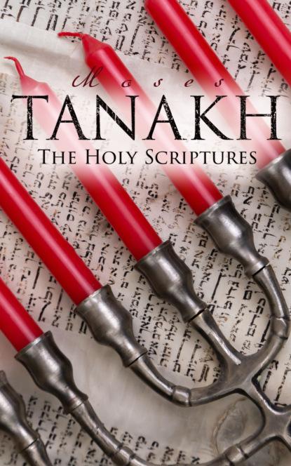 Фото - Various Authors Tanakh - The Holy Scriptures han jin h six minor prophets through the centuries nahum habakkuk zephaniah haggai zechariah and malachi