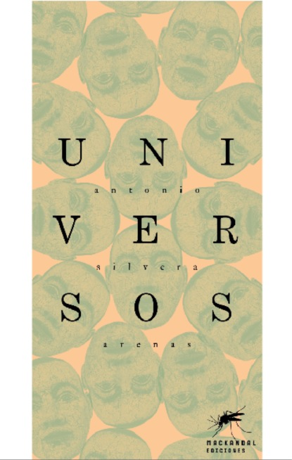 Фото - Antonio Silvera Arenas Universos antonio silvera arenas universos