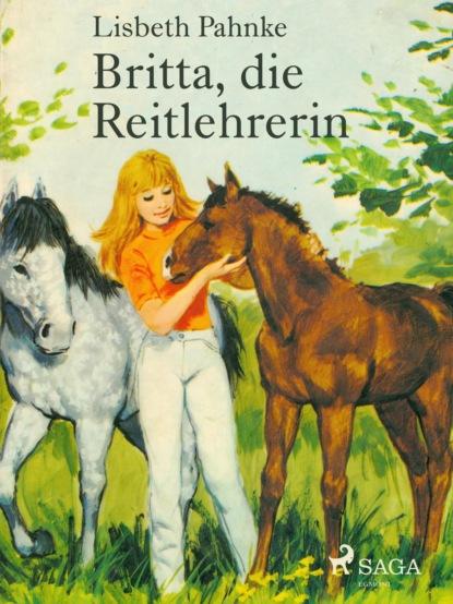 britta schößer bentonithandbuch Lisbeth Pahnke Britta, die Reitlehrerin