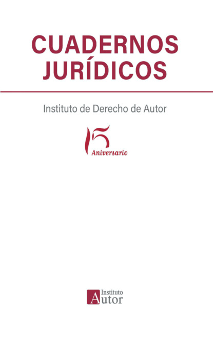 Фото - Varios autores Cuadernos jurídicos del Instituto de Derecho de Autor varios autores lecciones de derecho penal parte general