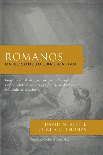 David N. Steele Romanos недорого
