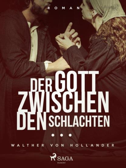 Walther von Hollander Der Gott zwischen den Schlachten wagner der fiegende hollander nelsson