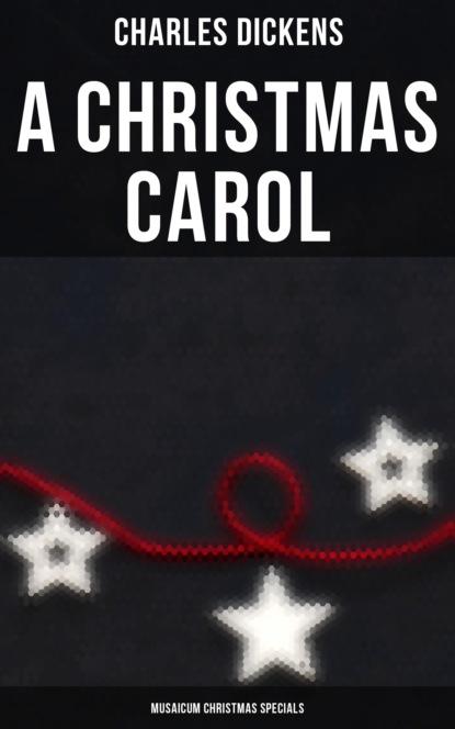 A Christmas Carol (Musaicum Christmas Specials)