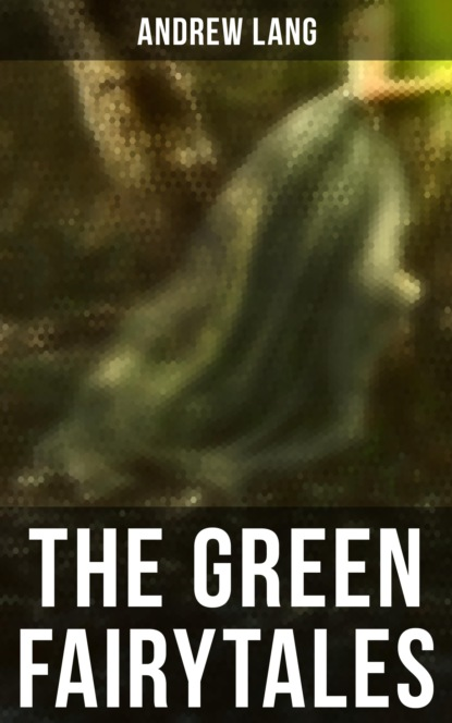 The Green Fairytales