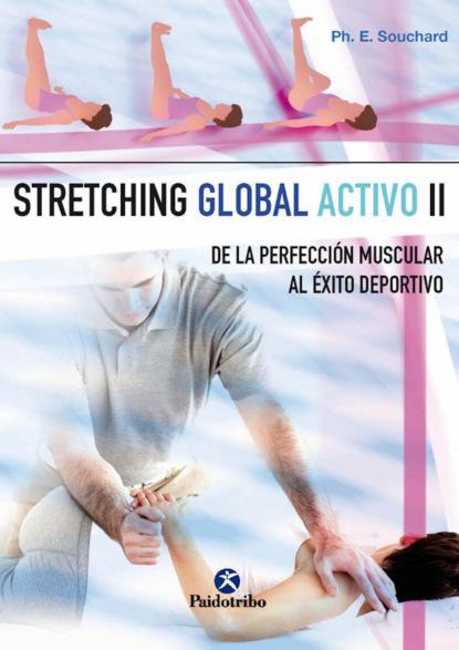 Philippe E. Souchard Stretching global activo II alice meyer cómo bombear los músculos íntimos vumbilding fortalecemos los músculos de la vagina instrucciones consejos