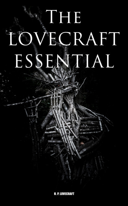 The Lovecraft Essential