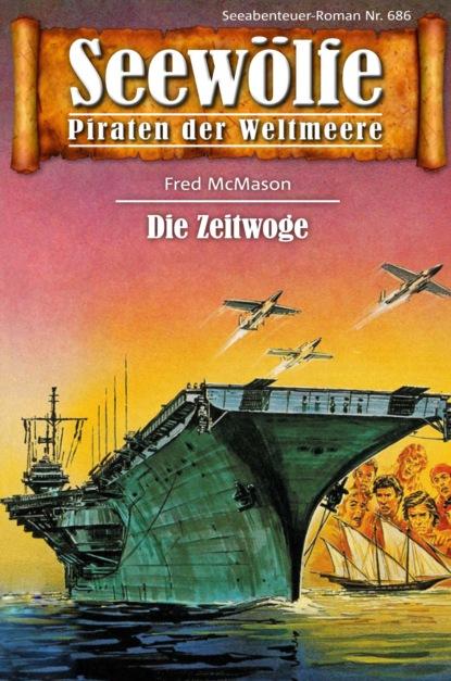 Seew?lfe - Piraten der Weltmeere 686