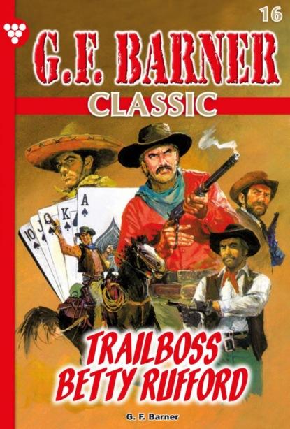 G.F. Barner Classic 16 – Western