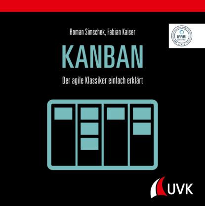 Roman Simschek Kanban wladislaw jachtchenko die 5 rollen einer führungskraft