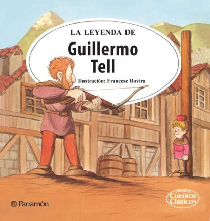 La leyenda de Guillermo Tell недорого