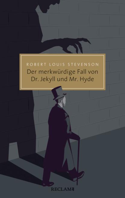 Der merkw?rdige Fall von Dr. Jekyll und Mr. Hyde