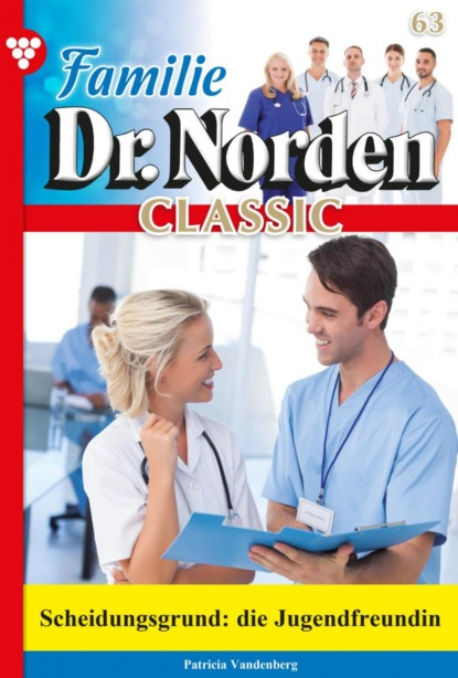 Familie Dr. Norden Classic 63 – Arztroman