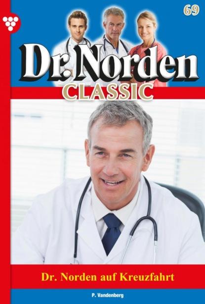 Dr. Norden Classic 69 – Arztroman