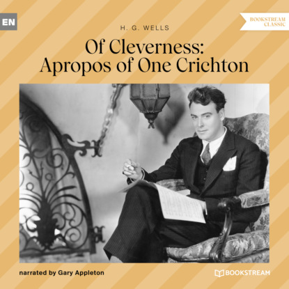 Of Cleverness: Apropos of One Crichton (Unabridged)