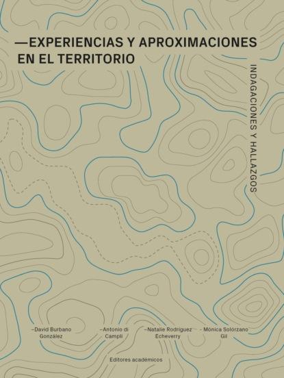 Experiencias y aproximaciones en el territorio