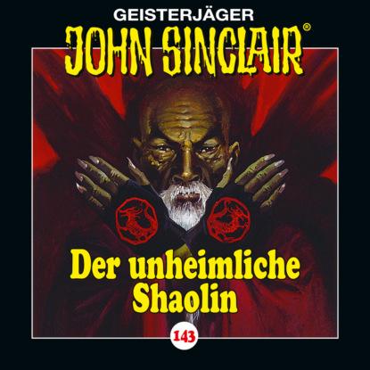 John Sinclair, Folge 143: Der unheimliche Shaolin