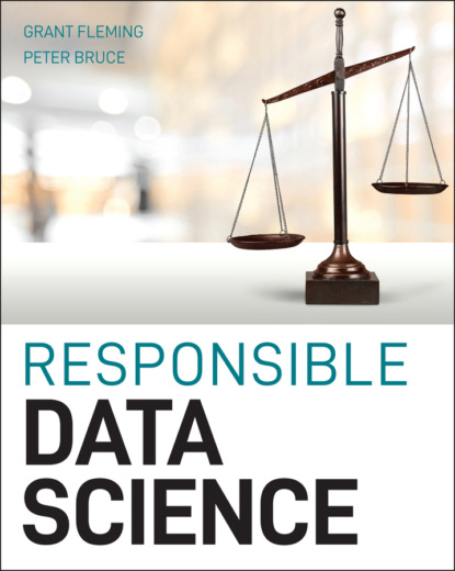 Peter C. Bruce Responsible Data Science peter c bruce introductory statistics and analytics