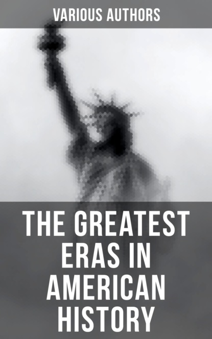 The Greatest Eras in American History