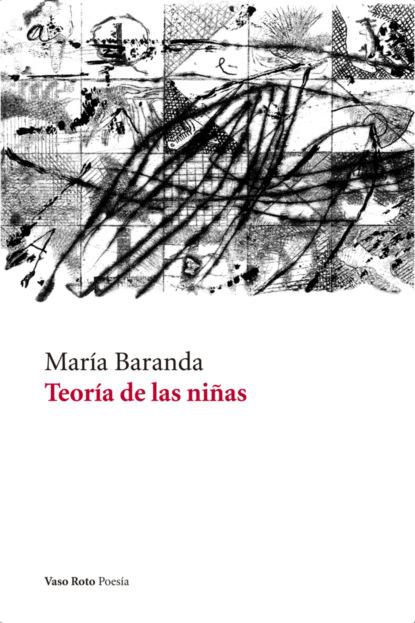 Фото - Maria Baranda Teoría de las niñas david martín portillo el orden de la existencia