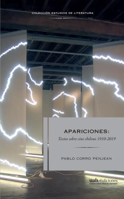 Фото - Pablo Corro Penjean Apariciones группа авторов relecturas y nuevos horizontes en los estudios hispánicos vol 1 literatura poesía y narrativa