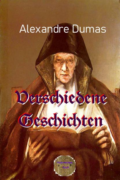 franz blei die frivolitäten des herrn von d Alexandre Dumas Verschiedene Geschichten