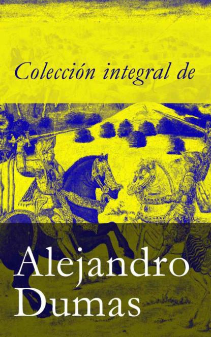 alejandro sarbach ferriol filosofar con jvenes Alejandro Dumas Colección integral de Alejandro Dumas