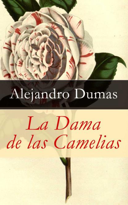 alejandro sarbach ferriol filosofar con jvenes Alejandro Dumas La Dama de las Camelias