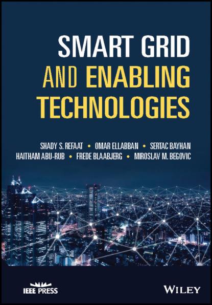Frede Blaabjerg Smart Grid and Enabling Technologies недорого