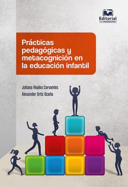 Фото - Alexander Ortiz Ocaña Prácticas pedagógicas y metacognición en la educación infantil august nemo maestros de la prosa saki