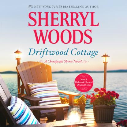 Driftwood Cottage - Chesapeake Shores, Book 5 (Unabridged)