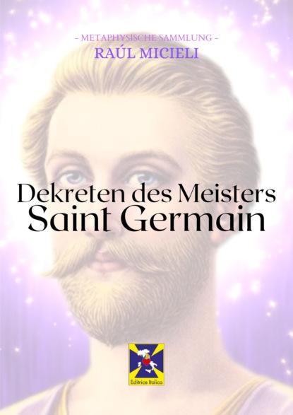 Saint Germain Dekreten des Meisters Saint Germain paris saint germain des pres духи 100мл