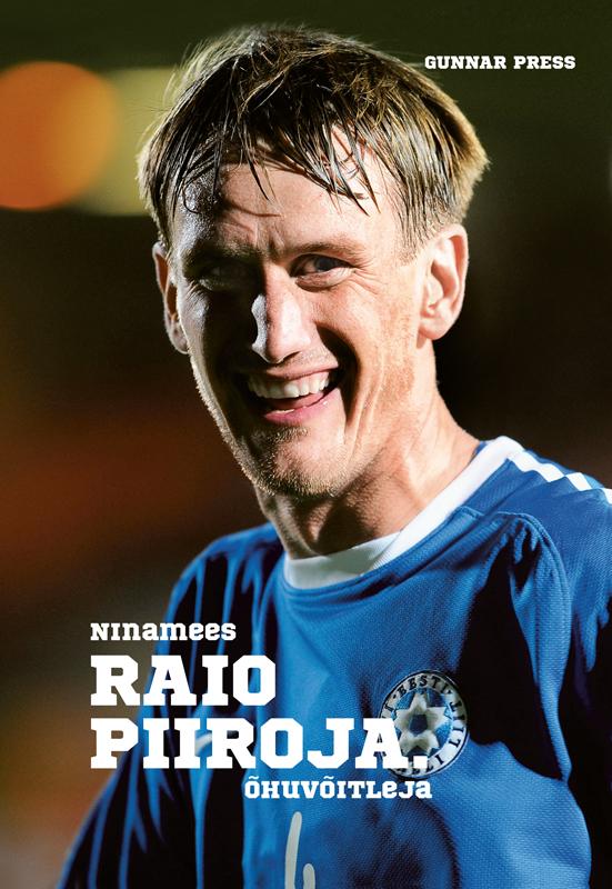 Ninamees Raio Piiroja. Õhuvõitleja