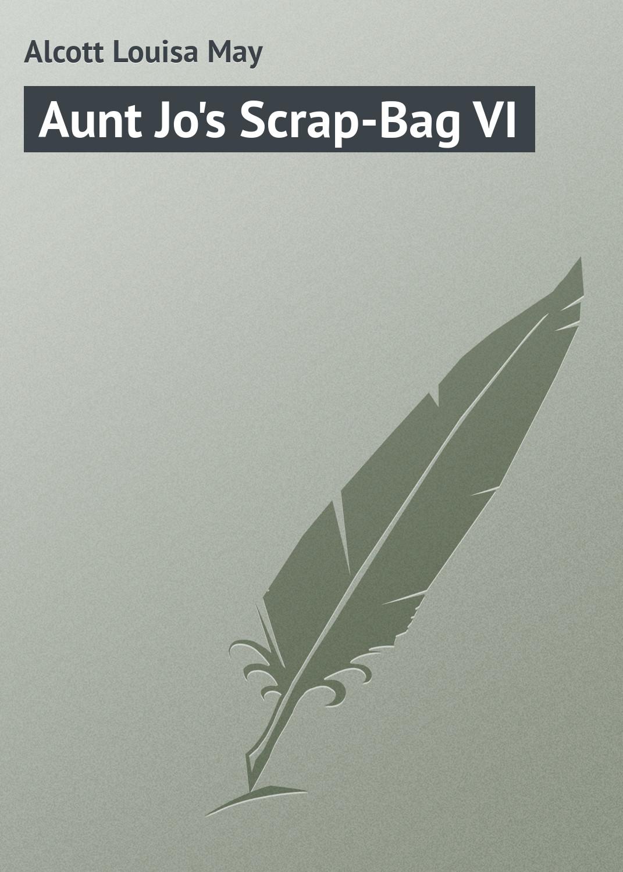 Aunt Jo\'s Scrap-Bag VI