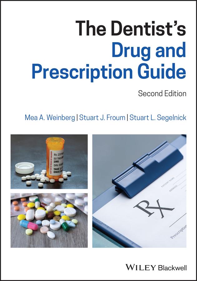 The Dentist\'s Drug and Prescription Guide