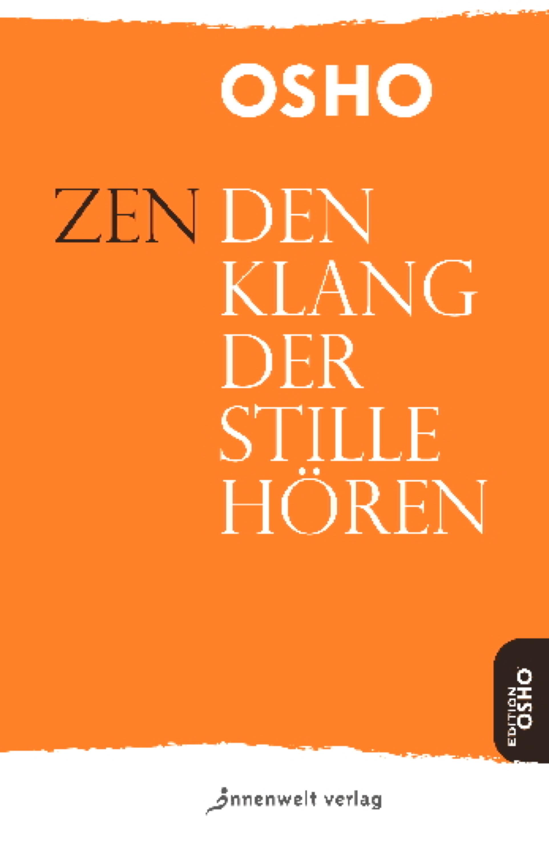 Zen – Den Klang der Stille hören