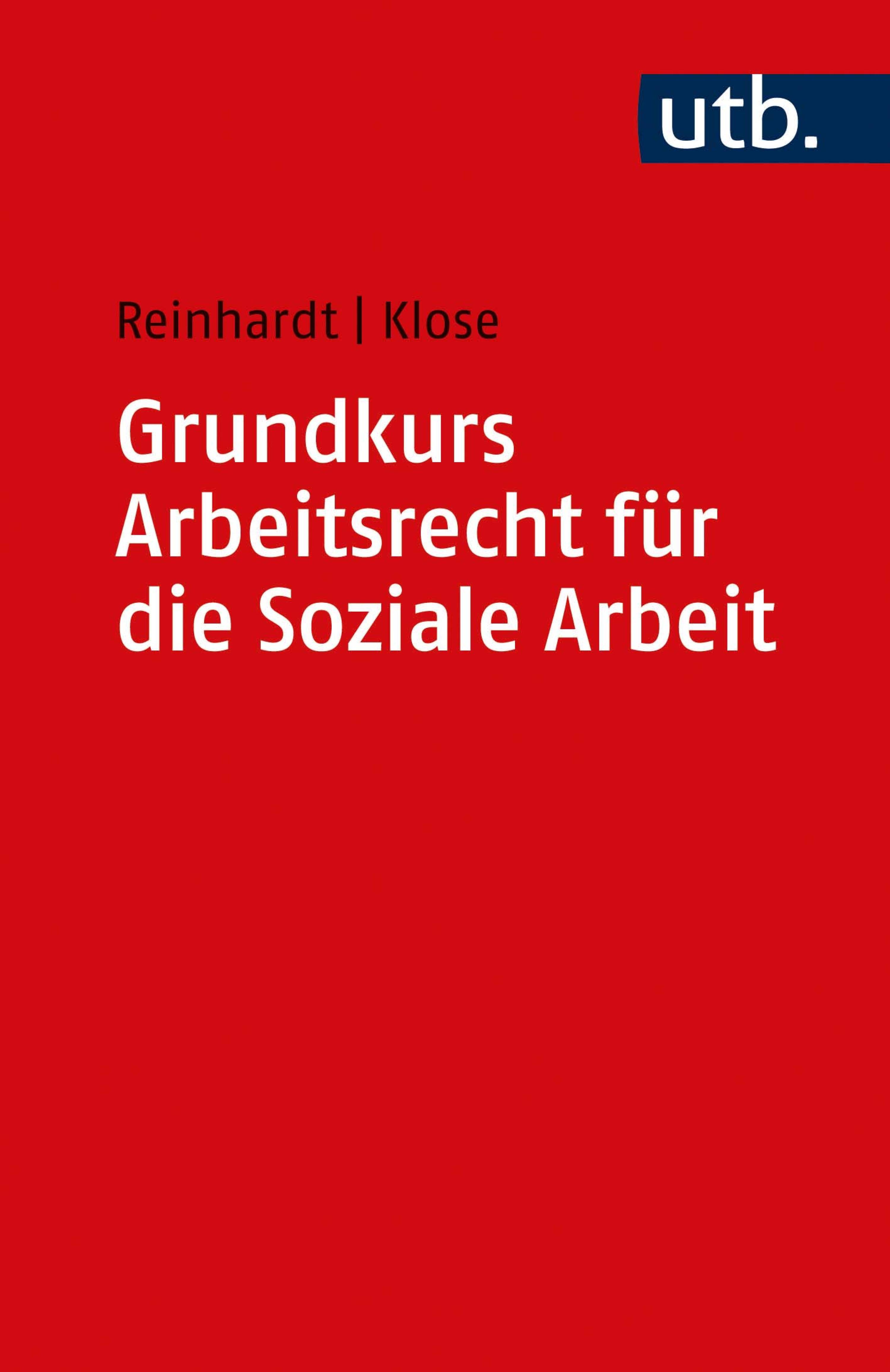 Grundkurs Arbeitsrecht für die Soziale Arbeit