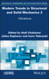 Modern Trends in Structural and Solid Mechanics 2