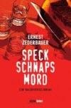 Speck Schnaps Mord