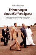 """Erinnerungen eines \""""Kofferträgers\"""""""