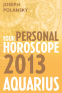 Aquarius 2013: Your Personal Horoscope