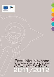 Eesti infoühiskonna aastaraamat 2011\/2012