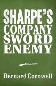 Sharpe 3-Book Collection 5: Sharpe's Company, Sharpe's Sword, Sharpe's Enemy