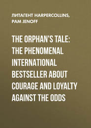 The Orphan\'s Tale: The phenomenal international bestseller about courage and loyalty against the odds