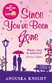 Since You\'ve Been Gone