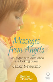 Messages from Angels: Real signs our loved ones are looking down