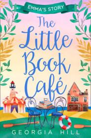 The Little Book Café: Emma's Story